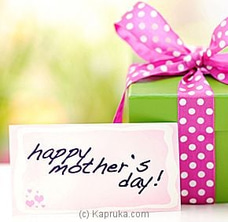 Mothers Day Gifts - See Our Top Sellers at Kapruka Online