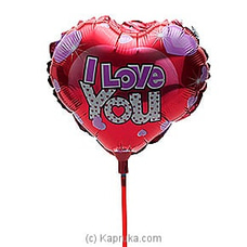 I Love You Baloon at Kapruka Online