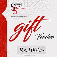 Rs 1,000 Spring And Summer Gift Voucher By Spring and Summer at Kapruka Online for specialGifts