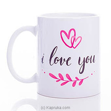 Love You Mug By HABITAT ACCENT at Kapruka Online forspecialGifts