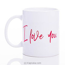 Love You Mug By HABITAT ACCENT at Kapruka Online for specialGifts