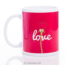 Rose Love Mug By HABITAT ACCENT at Kapruka Online for specialGifts