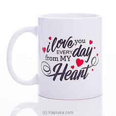 I Love You Every Day Mug By HABITAT ACCENT at Kapruka Online for specialGifts