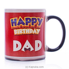 Happy Birthday Dad Heat Magic Mug By Habitat Accent at Kapruka Online for specialGifts