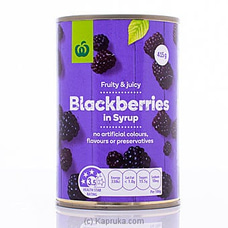 Woolworth Fruity & Juicy Blackberries In Syrup- 415g at Kapruka Online
