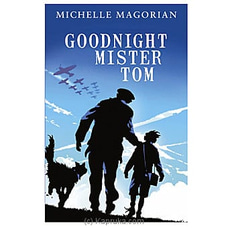 Goodnight Mister Tom- Michelle Magorian By M D Gunasena at Kapruka Online for specialGifts