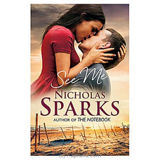 See Me- Nicholas Sparks By M D Gunasena at Kapruka Online for specialGifts