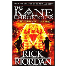 The Kane Chronicles ? The Throne of Fire By Big Bad Wolf at Kapruka Online for specialGifts