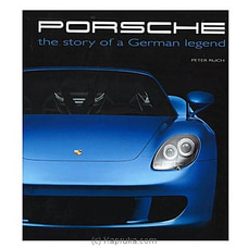 Porsche- The Story Of A German Legend By Big Bad Wolf at Kapruka Online for specialGifts