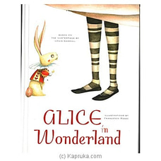 Classics Fairy Tales ? Alice In Wonderland By Big Bad Wolf at Kapruka Online for specialGifts