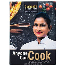 Anyone Can Cook - `Uyanna Bari Katada` By M D Gunasena at Kapruka Online for specialGifts