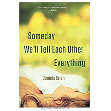 Someday We`Ll Tell Each Other Everything By Big Bad Wolf at Kapruka Online for specialGifts