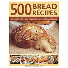 500 Bread Recipes By Big Bad Wolf at Kapruka Online for specialGifts