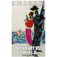 S.H.I.E.L.D.: Nick Fury Vs. S.H.I.E.L.D By Big Bad Wolf at Kapruka Online for specialGifts