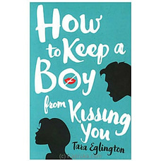 How To Keep A Boy From Kissing You By Big Bad Wolf at Kapruka Online for specialGifts