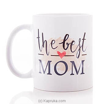 Best Mom Mug Online at Kapruka | Product# ornaments00324