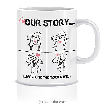 `our Love Story` Mug Online at Kapruka | Product# ornaments00476