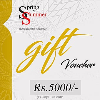 Rs 5000 Spring And Summer Gift Voucher Online at Kapruka | Product# giftV00Z130