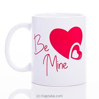 Be Mine Mug Online at Kapruka | Product# ornaments00650