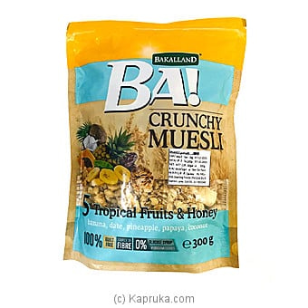 BA! Crunchy Muesli 5 Tropical Fruits And Honey (300g) Online at Kapruka | Product# grocery001110