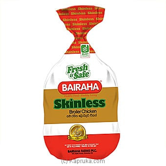 Bairaha Broiler Chicken - Skinless Online at Kapruka | Product# frozen0092