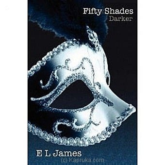 Fifty Shades Darker By E L James Online at Kapruka | Product# chldbook00292