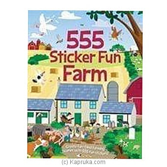 555 Sticker Fun Farm Online at Kapruka | Product# book0264