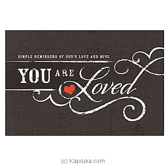 You Are Loved Online at Kapruka | Product# book0442