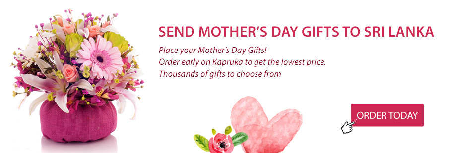 Mothers Day Gifts To Sri Lanka