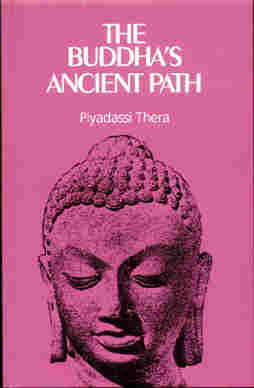 Cover image of The Buddha's Ancient Path by Piyadassi Thera