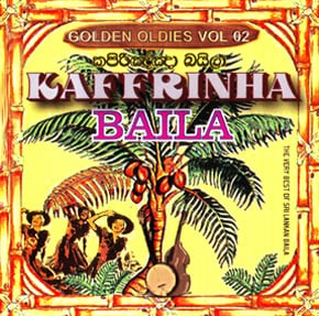 Kaffrinha Baila Golden Oldies Vol 2 at Kapruka Online for music