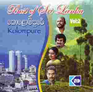 Best Of Sri Lanka Vol 2 - Kolompure at Kapruka Online for music