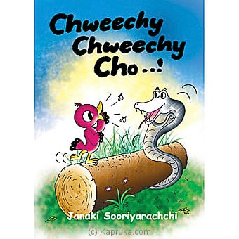 `Chweechy Chweechy Cho...!` Story Book at Kapruka Online for specialGifts