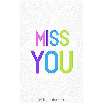 Miss You Greeting Cardat Kapruka Online forspecialGifts