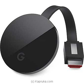 Google Chromecast Ultra By GOOGLE at Kapruka Online forspecialGifts