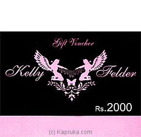 RS.2000.00 Kelly Felder Gift Certificate Online at Kapruka | Product# giftVoucher00Z128