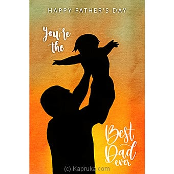 Father`s Day Greeting Card Online at Kapruka   Product# greeting00Z1564