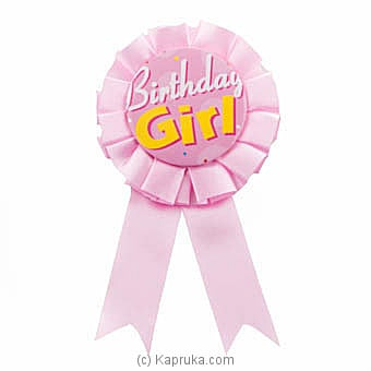 Birthday Girl Award Ribbon at Kapruka Online