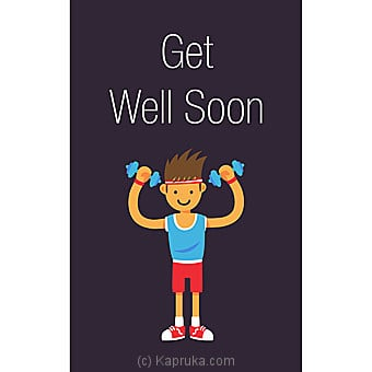 Get Well Soon Card Online at Kapruka   Product# greeting00Z1597