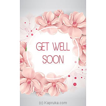 Get Well Soon Card Online at Kapruka | Product# greeting00Z1584