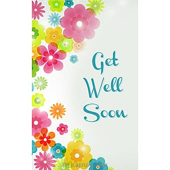 Get Well Soon Card Online at Kapruka | Product# greeting00Z1582