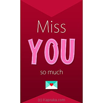 Miss You Greeting Card Online at Kapruka | Product# greeting00Z1796