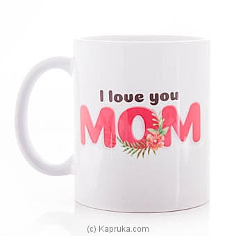 Mom`s Mug Online at Kapruka | Product# ornaments00644