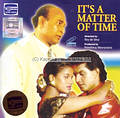It's a Matter Of Time - Video CD at Kapruka Online for video
